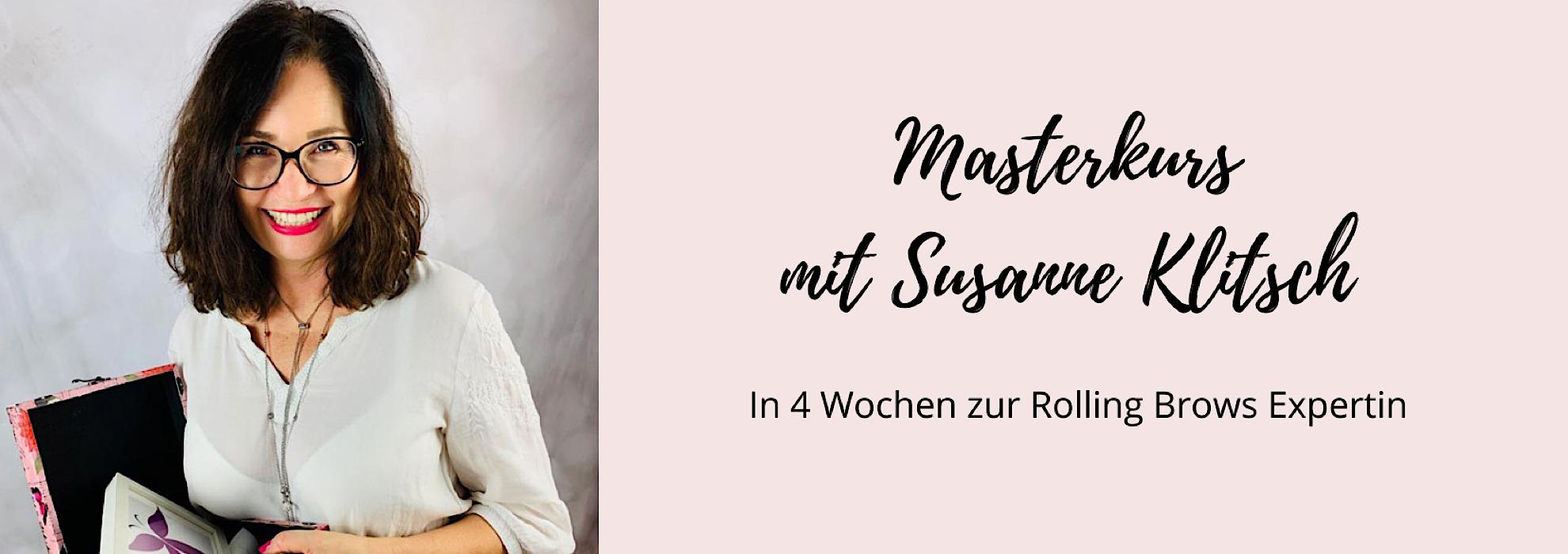 Masterkurs Rolling Brows Trainerin Susanne Klitsch